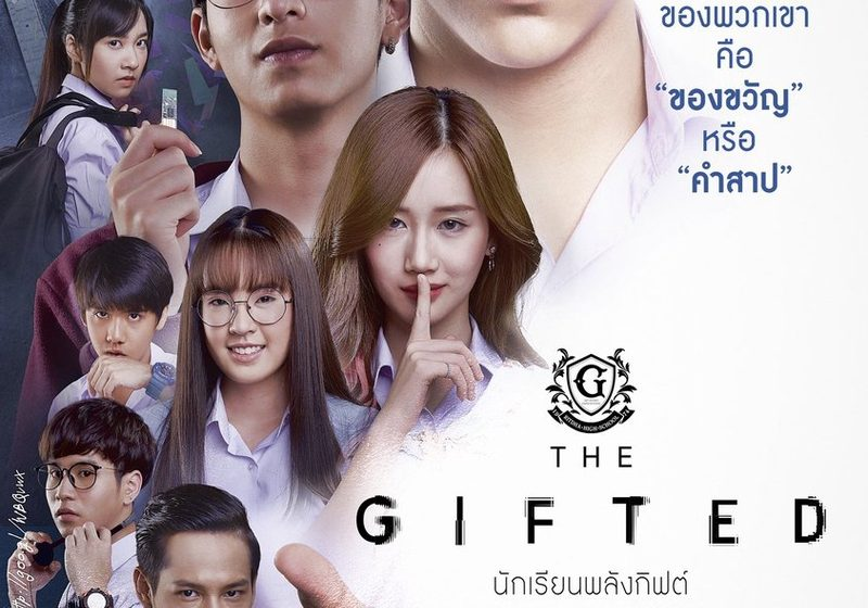 Sinopsis dan Review Drama Thailand The Gifted (2018)
