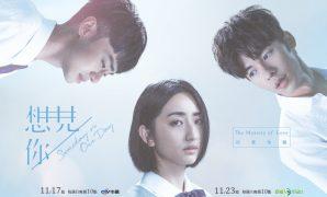 Sinopsis dan Review Drama Taiwan Someday or One Day (2020)