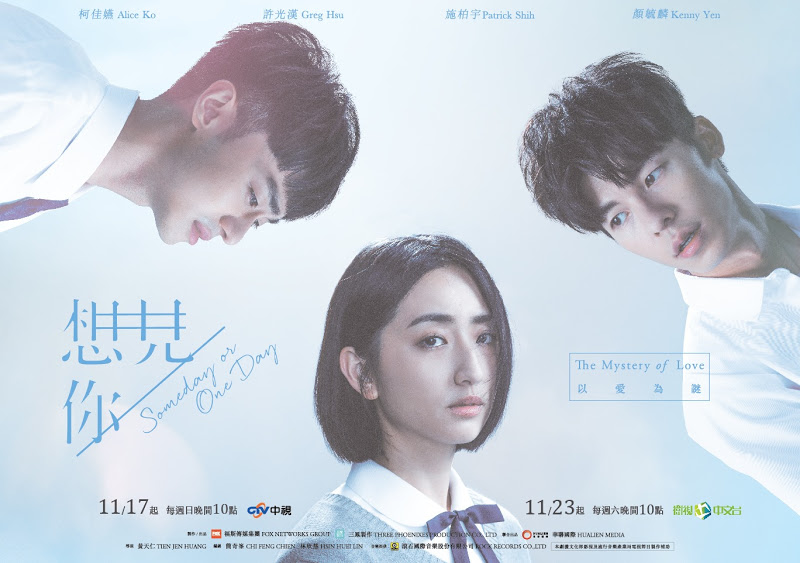 Sinopsis dan Review Drama Taiwan Someday or One Day (2020)