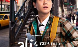 Ali & Ratu Ratu Queens Sinopsis dan Review Film Netflix 2021