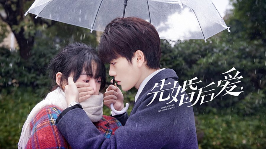 Married First Then Fall In Love (2021) : Sinopsis dan Review